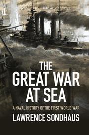 Sondhaus - The Great War at Sea