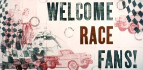 """Welcome Race Fans"" by Katherine Fries, University of Indianapolis assistant professor of art and design"