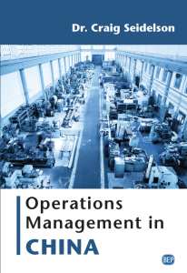 "Craig Seidelson published a book, ""Operations Management in China."""