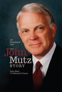 """An Examined Life: The John Mutz Story,"""